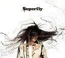 黒い雫 & Coupling Songs:`Side B' [ Superfly ]
