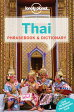 Lonely Planet Thai Phrasebook & Dictionary [ Lonely Planet ]
