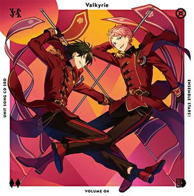 あんさんぶるスターズ! ユニットソングCD 3rd vol.04 Valkyrie [ Valkyrie ]