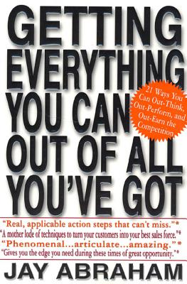 Getting Everything You Can Out of All You've Got: 21 Ways You Can Out-Think, Out-Perform, and Out-Ea画像