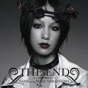 THE END/starring MIKA NAKASHIMA 初回仕様限定盤