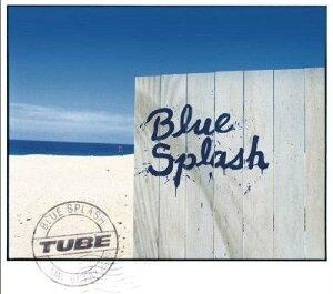 【楽天ブックスならいつでも送料無料】ブルー・スプラッシュ(CD+DVD) [ TUBE ]
