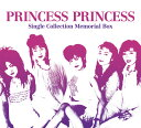 【送料無料】21st.PRINCESS PRINCESS Single Collection Memorial Box