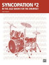 Syncopation No. 2: In the Jazz Idiom for the Drum Set SYNCOPATION NO 2 (Ted Reed Publications) [ Ted Reed ]