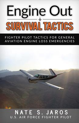 Engine Out Survival Tactics: Fighter Pilot Tactics for General Aviation Engine Loss Emergencies画像