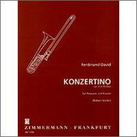 【輸入楽譜】ダヴィッド, Ferdinand: トロンボーンのためのコンチェルティーノ 変ホ長調 Op.4