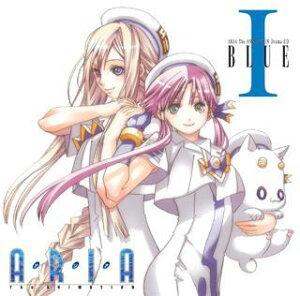 【送料無料】ARIA The ANIMATION Drama CD 1 BLUE [ (ドラマCD) ]