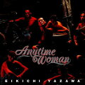 Anytime Woman(紙ジャケット仕様)