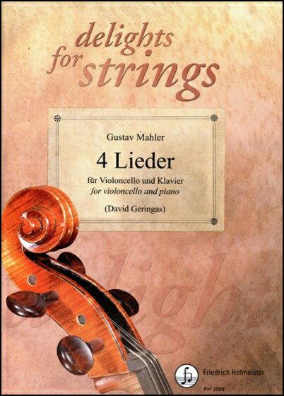 【輸入楽譜】マーラー, Gustav: 4つの歌曲/チェロとピアノのための編曲/Geringas編画像