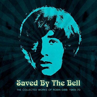 【輸入盤】Saved By The Bell: Collected Works Of Robin Gibb: 1969-1970画像