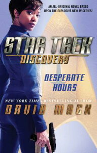 Star Trek: Discovery: Desperate Hours, Volume 1 ST DISCOVERY DESPERATE HOURS V (Star Trek: Discovery) [ David Mack ]