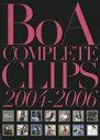 BoA/COMPLETE CLIPS 2004-2006 [ BoA ]