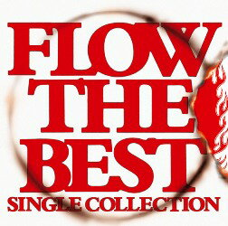 FLOW THE BEST 〜Single Collection〜画像