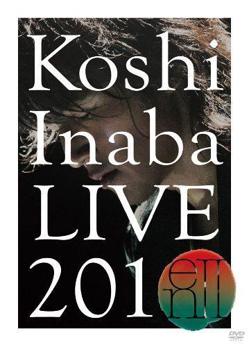 邦楽, ロック・ポップス Koshi Inaba LIVE 2010 en2