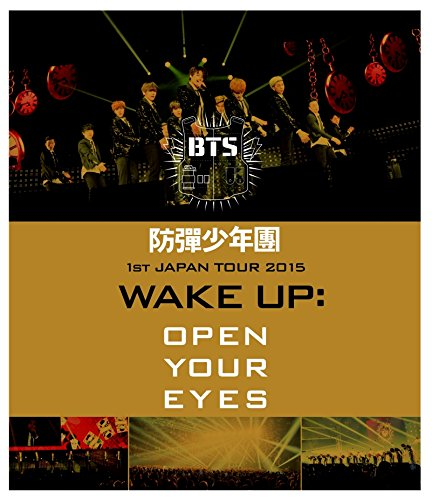 防弾少年団1st JAPAN TOUR 2015「WAKE UP:OPEN YOUR EYES」【Blu-ray】