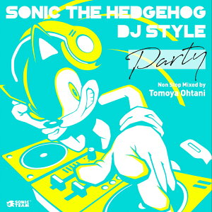 "Sonic The Hedgehog DJ Style ""PARTY"""