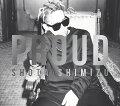 PROUD (初回限定盤 CD+DVD)