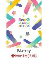 【先着特典】BanG Dream! 6th☆LIVE(L判ブロマイド2枚セット付き)【Blu-ray】