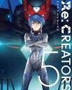 Re:CREATORS 5【Blu-ray】 [ 小松未可子 ]