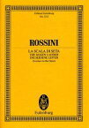 【輸入楽譜】ロッシーニ, Gioachino: オペラ「絹のはしご」: 序曲: スタディ・スコア [ ロッシーニ, Gioachino ]