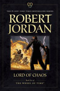 Lord of Chaos: Book Six of 'the Wheel of Time' LORD OF CHAOS (Wheel of Time) [ Robert Jordan ]