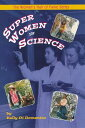 Super Women in Science SUPER WOMEN ...