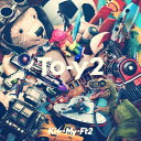 To-y2 (初回盤B CD+DVD) [ Kis-My-Ft2 ]