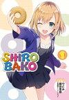 SHIROBAKO(1) [ やとみ ]