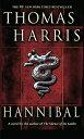 Hannibal HANNIBAL (Hannibal Lecter) [ Thomas Harris ]