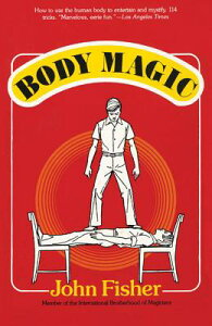 Body Magic BODY MAGIC [ John Fisher ]