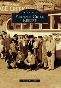 Furnace Creek Resort FURNACE CREEK RESORT [ David Woodruff ]