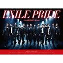 【送料無料】EXILE PRIDE 〜こんな世界を愛するため〜(CD+DVD) [ EXILE ]