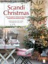 Scandi Christmas: Over 45 Projects and Quick Ideas for Beautiful Decorations & Gifts SCANDI XMAS [ Christiane Bellstedt Myers ]