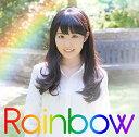 Rainbow [ 東山奈央 ]
