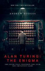【楽天ブックスならいつでも送料無料】Alan Turing: The Enigma: The Book That Inspired the F...