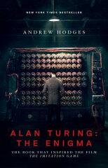 【楽天ブックスならいつでも送料無料】Alan Turing: The Enigma: The Book That Inspired the F...