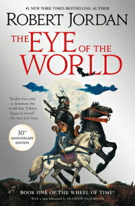 The Eye of the World: Book One of the Wheel of Time EYE OF THE WORLD (Wheel of Time, 1) [ Robert Jordan ]