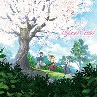 アニメ『Hybrid Child』 オリジナルサウンドトラック