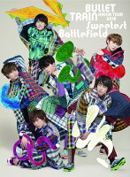 BULLET TRAIN ARENA TOUR 2018 Sweetest Battlefield at Musashino Forest Sport Plaza Main Arena【Blu-ray】