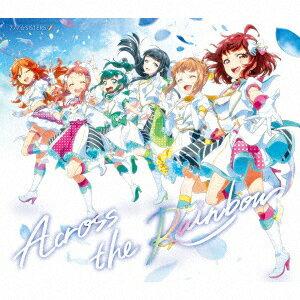 Across the Rainbow (初回限定盤 CD+オリジナルバンダナ)画像