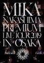 Mika Nakashima Premium Tour 2019【Blu-ray】 [ 中島美嘉 ]
