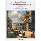 【輸入楽譜】チマローザ, Domenico: オペラ「秘密の結婚」 (伊語・独語) (紙装) [ チマローザ, Domenico ]
