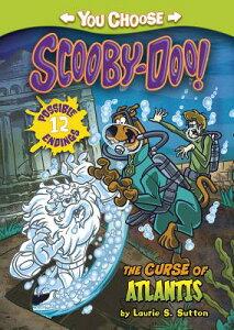 The Curse of Atlantis CURSE OF ATLANTIS (You Choose Stories: Scooby-Doo) [ Laurie S. Sutton ]