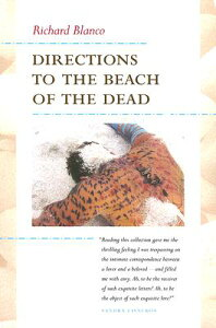 Directions to the Beach of the Dead DIRECTIONS TO THE BEACH OF THE (Camino del Sol) [ Richard Blanco ]