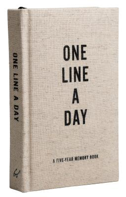 Canvas One Line a Day: A Five-Year Memory Book (Yearly Memory Journal and Diary, Natural Canvas Cove CANVAS 1 LINE A DAY [ Chronicle Books ]
