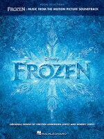 【輸入楽譜】アンダーソン=ロペス, Kristen & ロペス, Robert: 映画「アナと雪の女王」サウンドトラックより ボーカル・セレクション