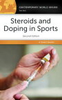 Steroids and Doping in Sports: A Reference Handbook, 2nd Edition STEROIDS & DOPING IN SPORTS RE (Contemporary World Issues (Hardcover)) [ David E. Newton ]