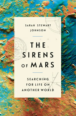The Sirens of Mars: Searching for Life on Another World画像