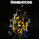 GENERATIONS(CD+DVD) [ GENERATIONS from EXILE TRIBE ]