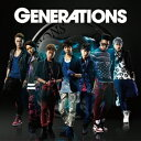 GENERATIONS [ GENERATIONS from EXILE TRIBE ]